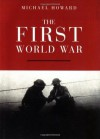 The First World War (Very Short Introductions) - Michael Howard
