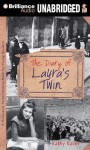 The Diary of Laura's Twin - Kathy Kacer, Alyson Silverman