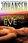 Silencing Eve - Iris Johansen