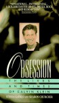 Obsession: The Lives and Times of Calvin Klein - Steven Gaines
