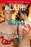The Adonis Dating Service: Slade [The Adonis Dating Service 4] (Siren Publishing Classic ManLove) - Diana Sheridan