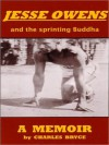 Jesse Owens And The Sprinting Buddha - Charles Bryce