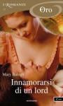 Innamorarsi di un lord (I Romanzi Oro) (Italian Edition) - Mary Balogh, Cecilia Scerbanenco