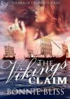 The Vikings' Claim - Bonnie Bliss, Lisa Metlack, Lmk Graphics