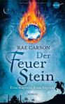 Der Feuerstein - Rae Carson, Kirsten Borchardt