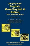 Joseph Jacobs' English, More English, and Indian Folk and Fairy Tales, Batten - Joseph Jacobs