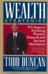 Wealth Strategies - Dennis Rainey, Todd Duncan