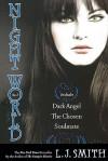 Dark Angel/The Chosen/Soulmate - L.J. Smith