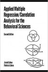 Applied Multiple Regression/Correlation Analysis for the Behavioral Sciences - Patricia Cline Cohen