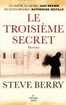 Le Troisième secret (French Edition) - Steve Berry, Jean-Luc Piningre