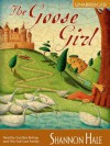 The Goose Girl (The Books of Bayern #1) - Shannon Hale, Cynthia Bishop