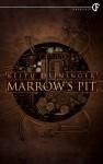Marrow's Pit - Keith Deininger