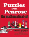 Puzzles from Penrose the Mathematical Cat - Theoni Pappas