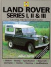 Land-Rover Series I, II & III: Guide to Purchase & D.I.Y. Restoration (Haynes, No. F681) - Lindsay Porter