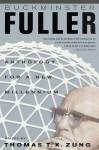 Anthology for a New Millennium - Richard Buckminster Fuller, Thomas T.K. Zung