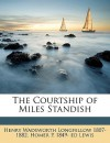 The Courtship of Miles Standish - Henry Wadsworth Longfellow, Homer P. Lewis