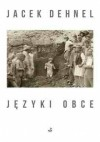 Języki obce - Jacek Dehnel