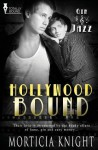 Hollywood Bound - Morticia Knight