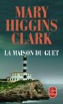 La Maison Du Guet - Anne Damour, Mary Higgins Clark