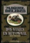 Dos viajes en automóvil - Miguel Delibes