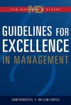 Guidelines for Excellence in Management: The Manager's Digest - John Ivancevich, William Lidwell