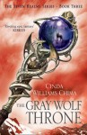 The Gray Wolf Throne. Cinda Williams Chima - Cinda Williams Chima