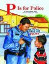 P Is for Police - Dori Butler, Joan Waites
