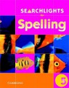 Searchlights for Spelling Year 5 Pupil's Book - Chris Buckton, Pie Corbett