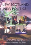 New Scotland, New Politics? - Lindsay Paterson, John Curtis, Alice Brown