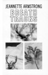 Breath Tracks - Jeannette Armstrong