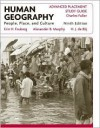 Human Geography, AP Study Guide: People, Place, and Culture - Erin H. Fouberg, Alexander B. Murphy, H.J. de Blij
