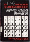 Dear Dead Days: 1972 Mystery Writers of America Anthology - Mystery Writers of America, Edward D. Hoch, Robert Bloch, Stanley Ellin, Robert L. Fish, Dorothy Salisbury Davis, Lawrence Treat, Ross Macdonald