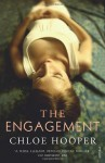 The Engagement - Chloe Hooper