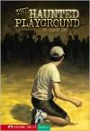 The Haunted Playground - Shaun Tan