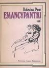 Emancypantki tom 1 - Bolesław Prus