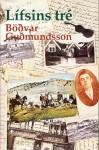 Lífsins tré - Böðvar Guðmundsson