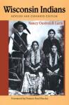 Wisconsin Indians - Nancy Oestreich Lurie