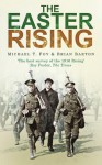 The Easter Rising - Michael T Foy, Brian Barton