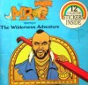 Mr. T in the Wilderness Adventure - Christopher Brown