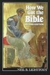 How We Got the Bible - Neil R. Lightfoot