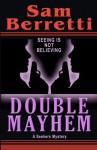 Double Mayhem: A Seekers Mystery - Sam Berretti