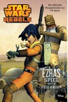 STAR WARS Rebels: Ezras Spiel - Die offizielle Vorgeschichte zur TV-Serie - Ryder Windham
