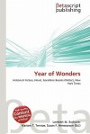Year of Wonders - Lambert M. Surhone, Mariam T. Tennoe, Susan F. Henssonow