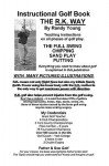 Instructional Golf Book: The R.K. Way - Randy Young