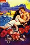 Süße Hölle - Linda Howard