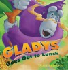 Gladys Goes Out to Lunch - Derek Anderson