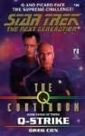 Q-Strike (Star Trek: The Next Generation #49) - Greg Cox
