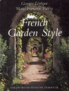 French Garden Style - Georges Leveque, Marie-Francoise Valery, Penelope Hobhouse