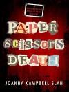 Paper, Scissors, Death - Joanna Campbell-Slan