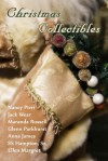 Christmas Collectibles - Anna James, Nancy Pirri, Jack Wear, S.S. Hampton Sr., Ellen Margret, Maranda Russell, Glenn Parkhurs